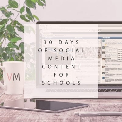 30 Days of Social Media Content for Schools